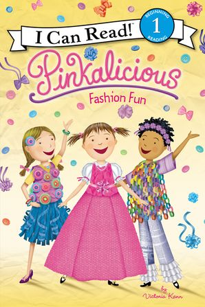 Pinkalicious: Fashion Fun (I Can Read Level 1) Paperback  by Victoria Kann