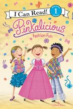 Pinkalicious: Fashion Fun Hardcover  by Victoria Kann