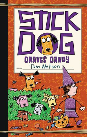 Stick Dog Craves Candy book image