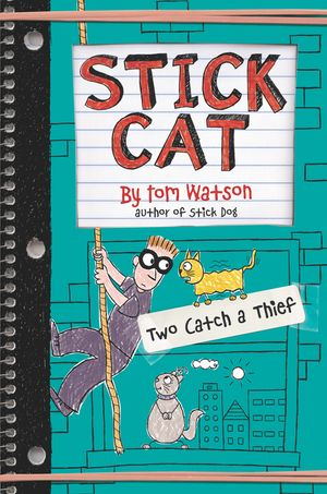 Stick Cat: Two Catch a Thief book image