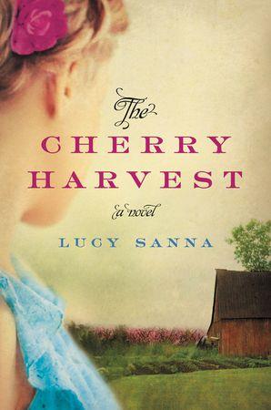 THE CHERRY HARVEST INTL:A NOVEL