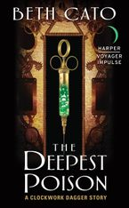 The Deepest Poison eBook  by Beth Cato