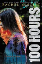 100 Hours Hardcover  by Rachel Vincent