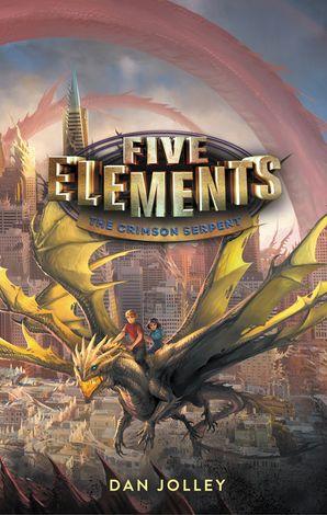 Five Elements #3: The Crimson Serpent