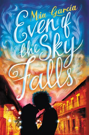 Even If the Sky Falls book image