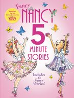 Fancy Nancy: 5-Minute Fancy Nancy Stories Hardcover  by Jane O'Connor
