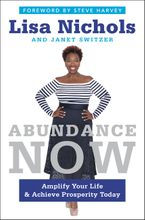 Abundance Now Hardcover  by Lisa Nichols