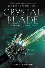Crystal Blade Hardcover  by Kathryn Purdie
