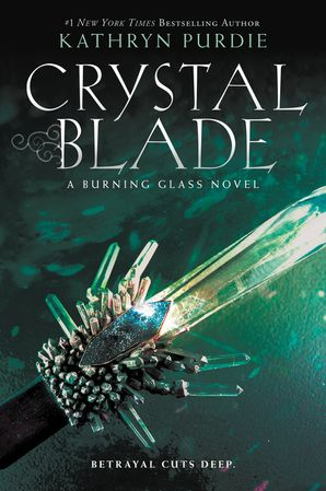 Crystal Blade (Burning Glass 2)