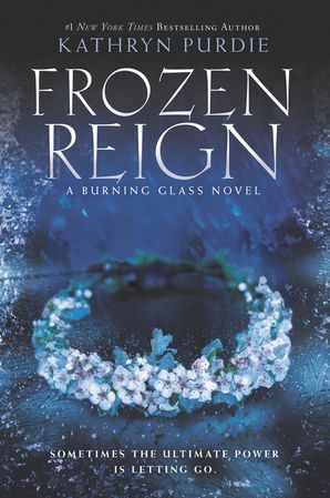 Frozen Reign (Burning Glass 3)