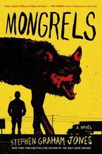 Mongrels Paperback  by Stephen Graham Jones