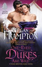 One-Eyed Dukes Are Wild Paperback  by Megan Frampton