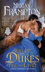 Why Do Dukes Fall in Love? Paperback  by Megan Frampton