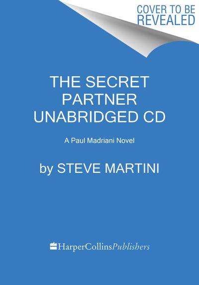 The Secret Partner CD: A Paul Madriani Novel