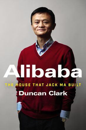 Cover image - Alibaba: The House That Jack Ma Built