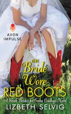 The Bride Wore Red Boots Paperback  by Lizbeth Selvig