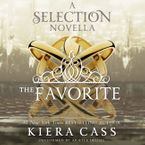 The Favorite Downloadable audio file UBR by Kiera Cass