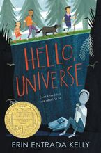 Hello, Universe Hardcover  by Erin Entrada Kelly
