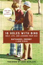 18 Holes with Bing Paperback  by Nathaniel Crosby