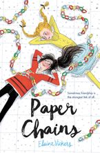 Paper Chains Hardcover  by Elaine Vickers