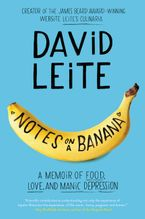 Notes on a Banana Paperback  by David Leite