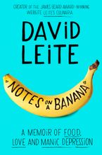 Notes on a Banana eBook  by David Leite