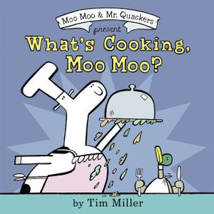 What's Cooking, Moo Moo? book image