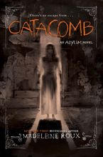 Catacomb - Madeleine Roux