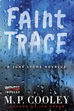 Faint Trace eBook  by M. P. Cooley