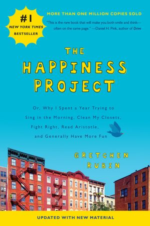 The Happiness Project (Revised Edition) book image