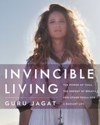 Invincible Living Hardcover  by Guru Jagat