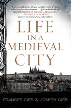 Life in a Medieval City Paperback  by Frances Gies