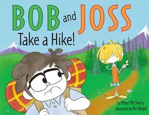 Bob and Joss Take a Hike! book image