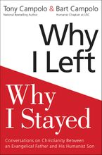 Why I Left, Why I Stayed Hardcover  by Tony Campolo