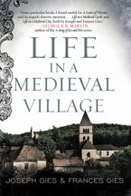 Life in a Medieval Village Paperback  by Frances Gies
