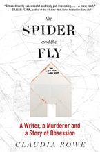 The Spider and the Fly Paperback  by Claudia Rowe