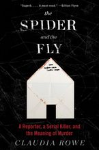 The Spider and the Fly eBook  by Claudia Rowe