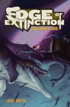 Edge of Extinction #2: Code Name Flood Hardcover  by Laura Martin