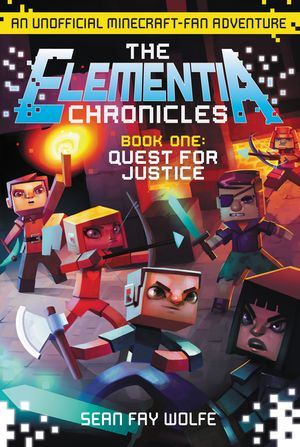 The Elementia Chronicles #1: Quest for Justice book image