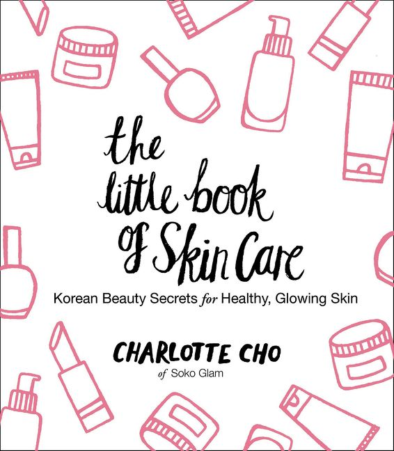 the little book of skin care charlotte cho ebook