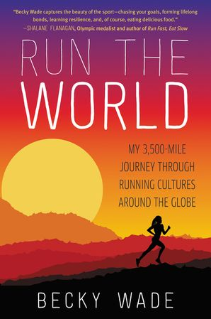 Run the World Paperback  by