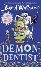 Demon Dentist Hardcover  by David Walliams