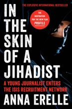 In the Skin of a Jihadist Paperback  by Anna Erelle