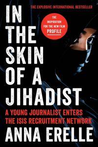 in-the-skin-of-a-jihadist