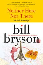 Neither here nor there eBook  by Bill Bryson