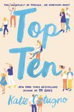 Top Ten Paperback  by Katie Cotugno