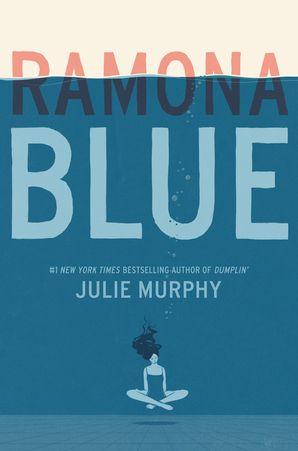 Ramona Blue Paperback  by Julie Murphy