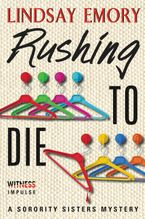 Rushing to Die