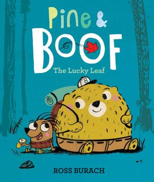 Pine & Boof: The Lucky Leaf book image