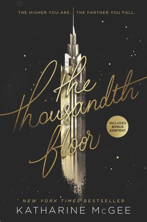 Review The Thousandth Floor Katharine Mcgee Tez Says